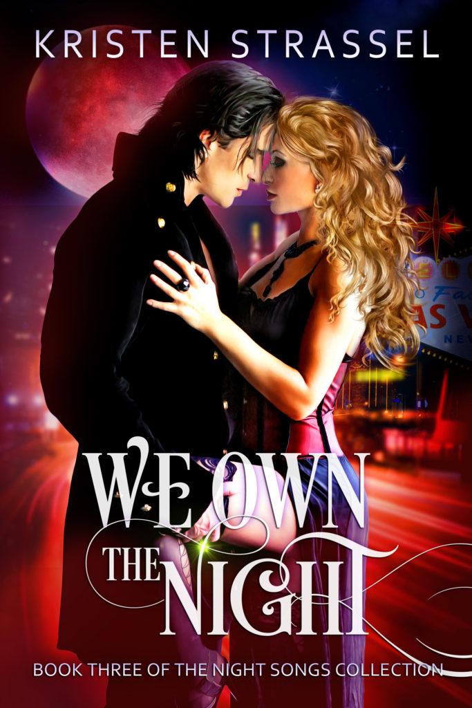We Own the Night by Kristen Strassel